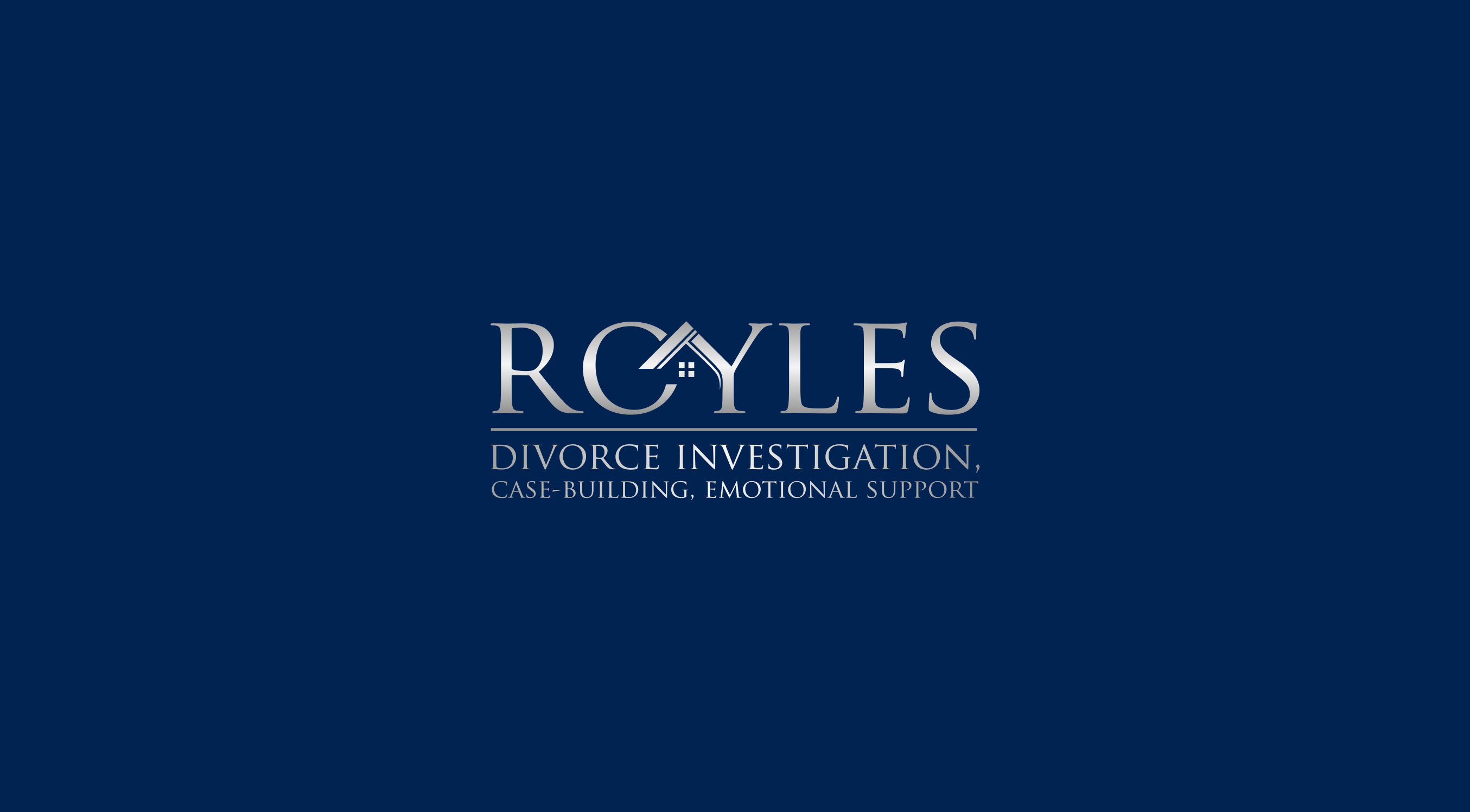 ROYLES: Investigation, Case-Building, Emotional Support